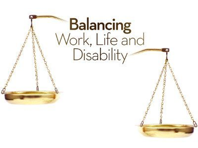 Balancing Work, Life and Disability