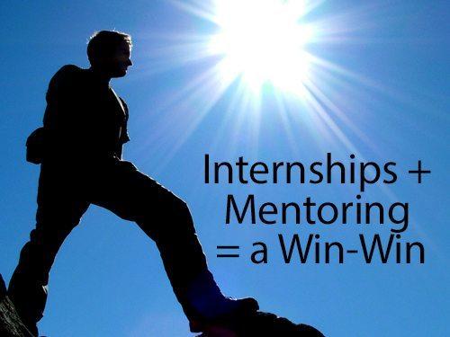 Internships plus mentoring equals a win-win